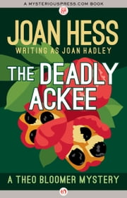 The Deadly Ackee ebook by Joan Hess