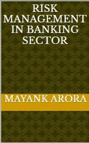 Risk Management In Banking Sector ebook by Kobo.Web.Store.Products.Fields.ContributorFieldViewModel