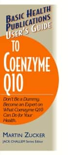 User's Guide to Coenzyme Q10 ebook by Martin Zucker