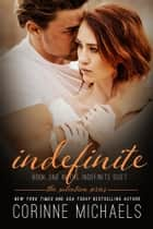 Indefinite ebook by Corinne Michaels