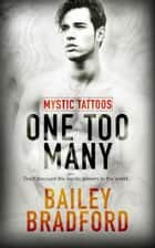 One Too Many ebook by Bailey Bradford