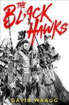 The Black Hawks (Articles of Faith, Book 1) ebook by David Wragg