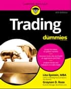 Trading For Dummies ebook by Lita Epstein, Grayson D. Roze