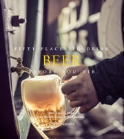 Fifty Places to Drink Beer Before You Die ebook by Chris Santella