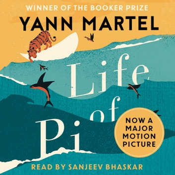Life Of Pi audiobook by Yann Martel
