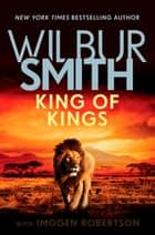 King of Kings ebook by Wilbur Smith