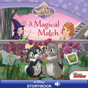 Sofia the First: A Magical Match - A Disney Read-Along ebook by Disney Book Group
