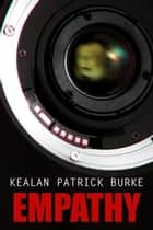 Empathy ebook by Kealan Patrick Burke
