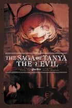 The Saga of Tanya the Evil, Vol. 2 (light novel) - Plus Ultra ebook by Carlo Zen, Shinobu Shinotsuki