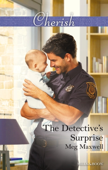 The Detective's Surprise ebook by Meg Maxwell