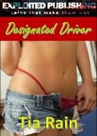 Designated Driver ebook by