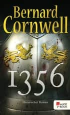1356 ebook by Bernard Cornwell, Karolina Fell, Peter Palm