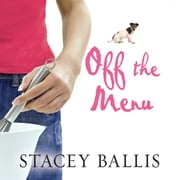Off the Menu audiobook by Stacey Ballis