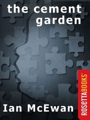 The Cement Garden ebook by Ian McEwan