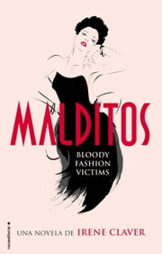Malditos ebook by Irene Claver
