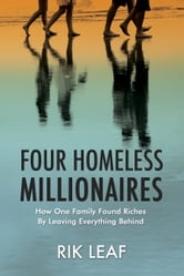 Four Homeless Millionaires ebook by Rik Leaf