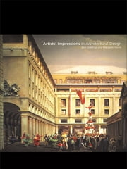 Artists' Impressions in Architectural Design ebook by Bob Giddings,Margaret Horne