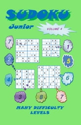 Sudoku Junior, Volume 4 ebook by YobiTech Consulting