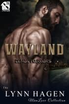 Wayland ebook by Lynn Hagen
