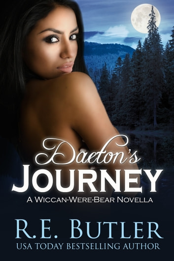 Daeton's Journey (Wiccan-Were-Bear #10) eBook by R.E. Butler