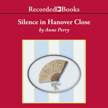 Silence in Hanover Close livre audio by Anne Perry