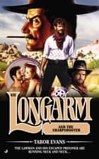 Longarm #431 - Longarm and the Sharpshooter ebook by Tabor Evans