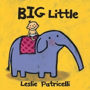 Big Little ebook by Leslie Patricelli,Leslie Patricelli