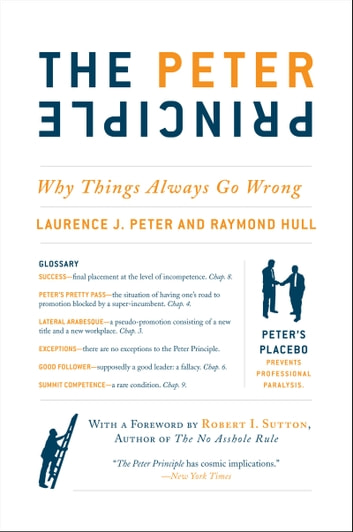 The Peter Principle - Why Things Always Go Wrong ebook by Raymond Hull,Dr. Laurence J Peter