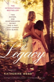 The Legacy - A Novel ebook by Katherine Webb