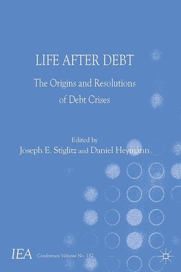 Life after debt ebook by 9781137411488 rakuten kobo life after debt the origins and resolutions of debt crisis ebook by fandeluxe Gallery
