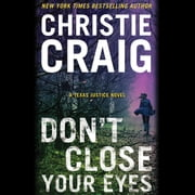 Don't Close Your Eyes audiobook by Christie Craig
