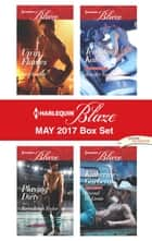 Harlequin Blaze May 2017 Box Set - Up in Flames\Playing Dirty\Tempting Kate\Beyond the Limits ebook by Kira Sinclair, Taryn Leigh Taylor, Jennifer Snow,...