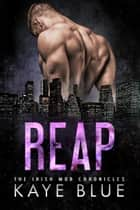 Reap ebook by Kaye Blue