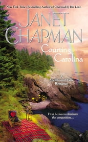 Courting Carolina ebook by Janet Chapman