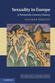 Sexuality in Europe ebook by Herzog, Dagmar