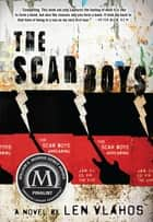 The Scar Boys ebook by Len Vlahos