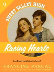Racing Hearts (Sweet Valley High #9) ebook by Francine Pascal