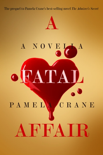 A Fatal Affair ebook by Pamela Crane