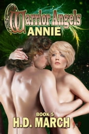 Annie:Warrior Angels ebook by H.D. March