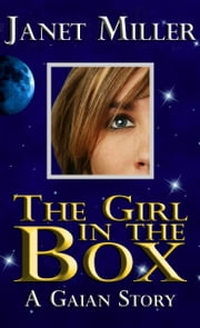 The Girl In The Box ebook by Janet Miller