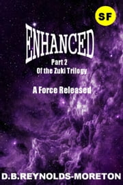 Enhanced -part two ebook by David.  B. Reynolds-Moreton