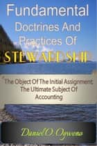 Fundamental Doctrines And Practices Of Stewardship ebook by Daniel O. Ogweno