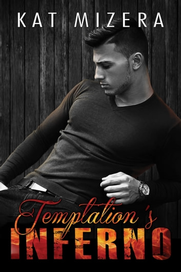Temptation's Inferno (Inferno Book 2) ebook by Kat Mizera