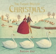 The Twelve Days of Christmas ebook by Alison Jay