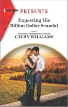 Expecting His Billion-Dollar Scandal ebook by Cathy Williams