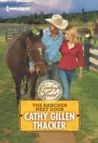 The Rancher Next Door ebook by Cathy Gillen Thacker