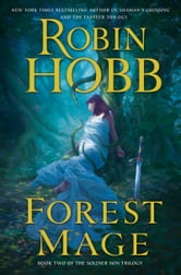 Forest Mage - The Soldier Son Trilogy ebook by Robin Hobb