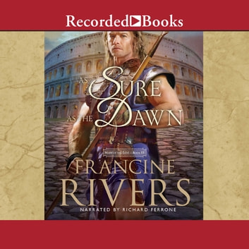 As Sure As the Dawn audiobook by Francine Rivers