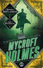 Mycroft Holmes ebook by Kareem Abdul-Jabbar