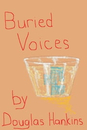 Buried Voices ebook by Douglas Hankins